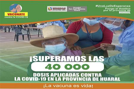 NOTA 051-RED DE SALUD HUARAL - CHANCAY SUPERÓ LAS 40 MIL DOSIS APLICADAS CONTRA LA COVID-19