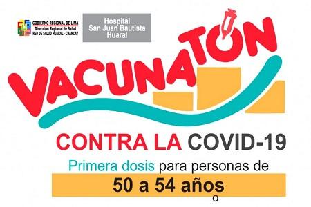 NOTA 055-ATENCIÓN HUARAL, AUCALLAMA Y CHANCAY: Vacunación mayores de 50 años contra la COVID-19.